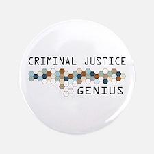 """Criminal Justice Genius 3.5"""" Button (100 pack)"""