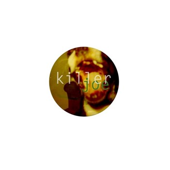 Killer Mini Joe Button