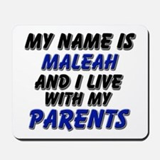 my name is maleah and I live with my parents Mouse