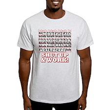 Hey Congress, Do Your Job! T-Shirt