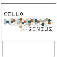 Cello Genius Yard Sign