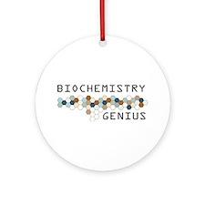 Biochemistry Genius Ornament (Round)