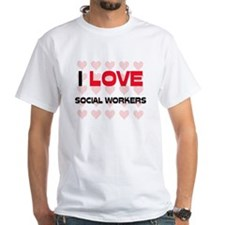 I LOVE SOCIAL WORKERS Shirt