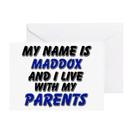 my name is maddox and I live with my parents Greet
