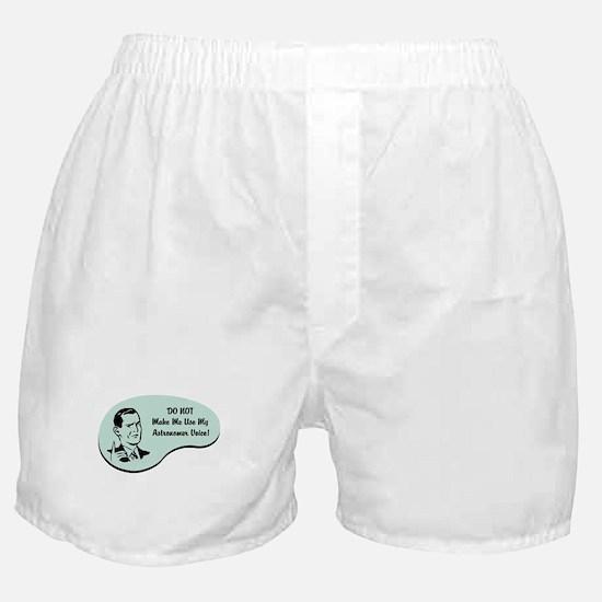 Astronomer Voice Boxer Shorts