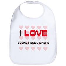 I LOVE SOCIAL RESEARCHERS Bib