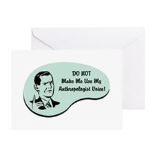 Anthropologist Voice Greeting Card