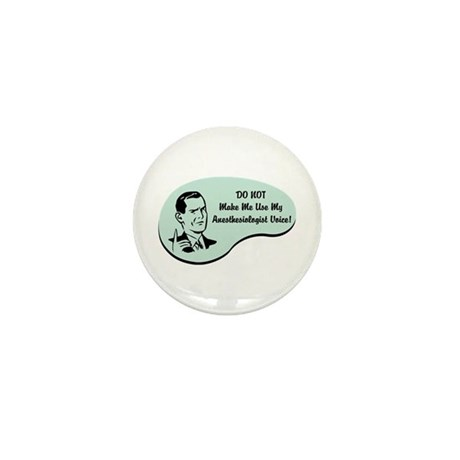 Anesthesiologist Voice Mini Button (10 pack)
