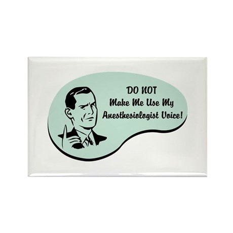 Anesthesiologist Voice Rectangle Magnet