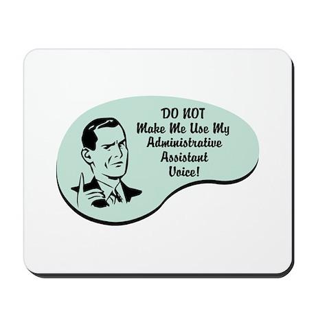 Administrative Assistant Voice Mousepad