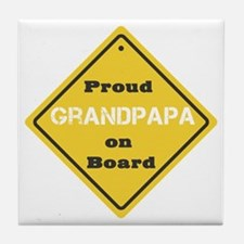 Proud Grandpapa on Board Tile Coaster