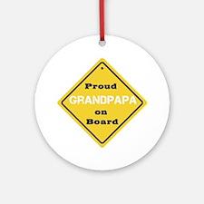 Proud Grandpapa on Board Ornament (Round)