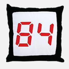 84 eighty-four red alarm cloc Throw Pillow
