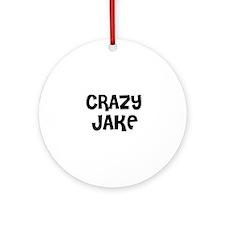 CRAZY JAKE Ornament (Round)