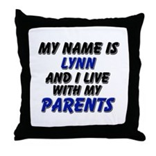 my name is lynn and I live with my parents Throw P