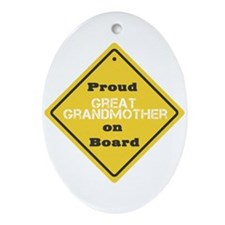 Proud Great Grandmother on Board Oval Ornament