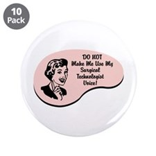 "Surgical Technologist Voice 3.5"" Button (10 pack)"