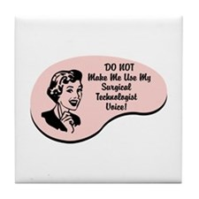 Surgical Technologist Voice Tile Coaster