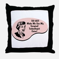 Surgical Technologist Voice Throw Pillow