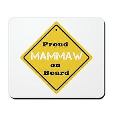 Proud Mammaw on Board Mousepad