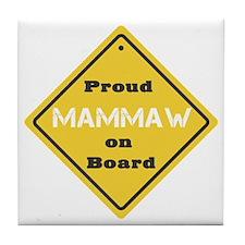 Proud Mammaw on Board Tile Coaster