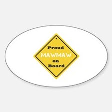Proud MawMaw on Board Oval Decal