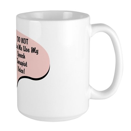 Speech Therapist Voice Large Mug