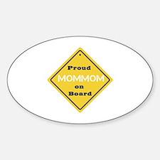 Proud Mom Mom on Board Oval Bumper Stickers