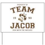 Twilight Team Jacob Yard Sign