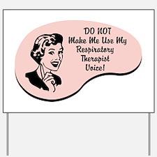 Respiratory Therapist Voice Yard Sign