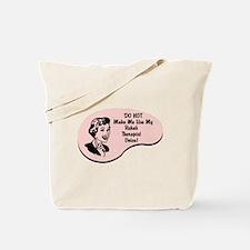 Rehab Therapist Voice Tote Bag