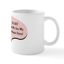 Radiologist Voice Small Mug