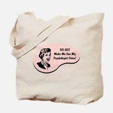 Psychologist Voice Tote Bag