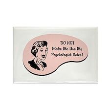 Psychologist Voice Rectangle Magnet