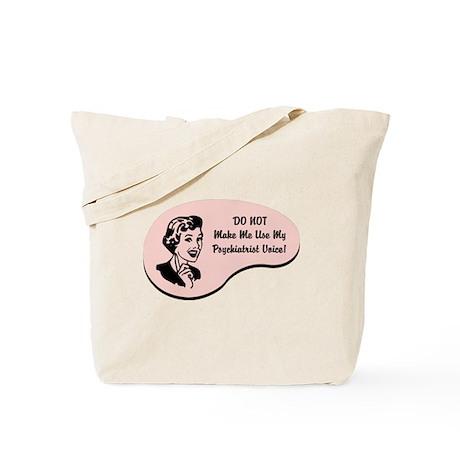 Psychiatrist Voice Tote Bag