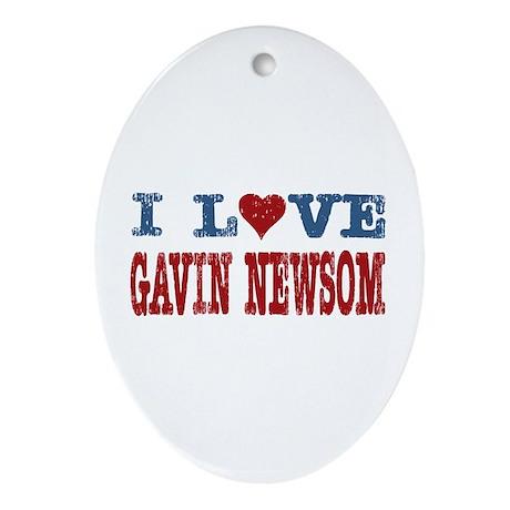 I Love Gavin Newsom Oval Ornament