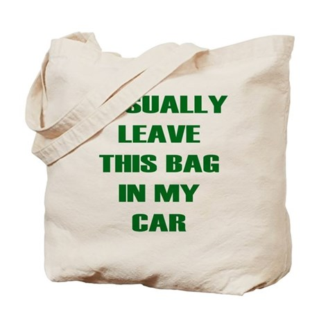 Usually Leave Tote Bag