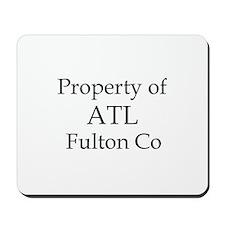 Property of ATL Fulton Co Mousepad