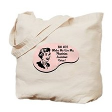 Physician Assistant Voice Tote Bag