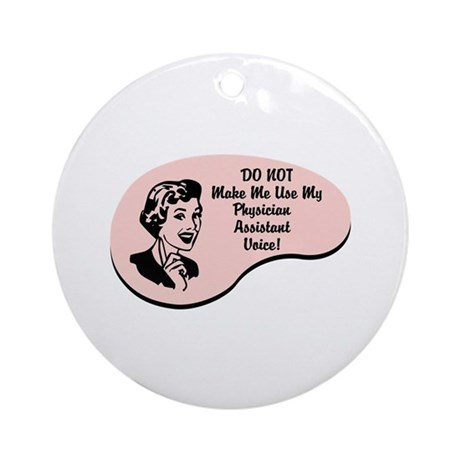 Physician Assistant Voice Ornament (Round)