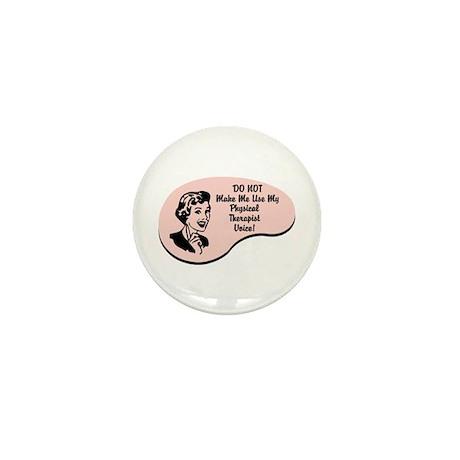 Physical Therapist Voice Mini Button