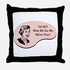Officer Voice Throw Pillow