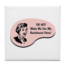 Nutritionist Voice Tile Coaster