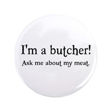 "Butcher 3.5"" Button"