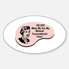 Medical Transcriptionist Voice Oval Decal