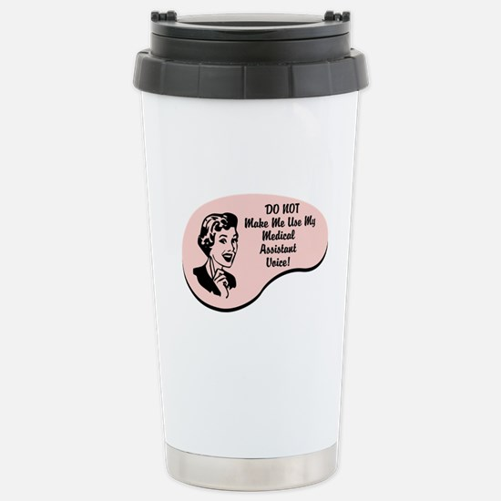 Medical Assistant Voice Stainless Steel Travel Mug