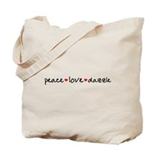 Peace Love Dazzle Tote Bag