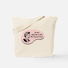 Mad Scientist Voice Tote Bag