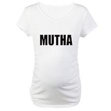 Mutha Shirt