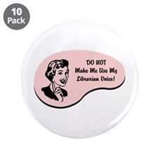 "Librarian Voice 3.5"" Button (10 pack)"
